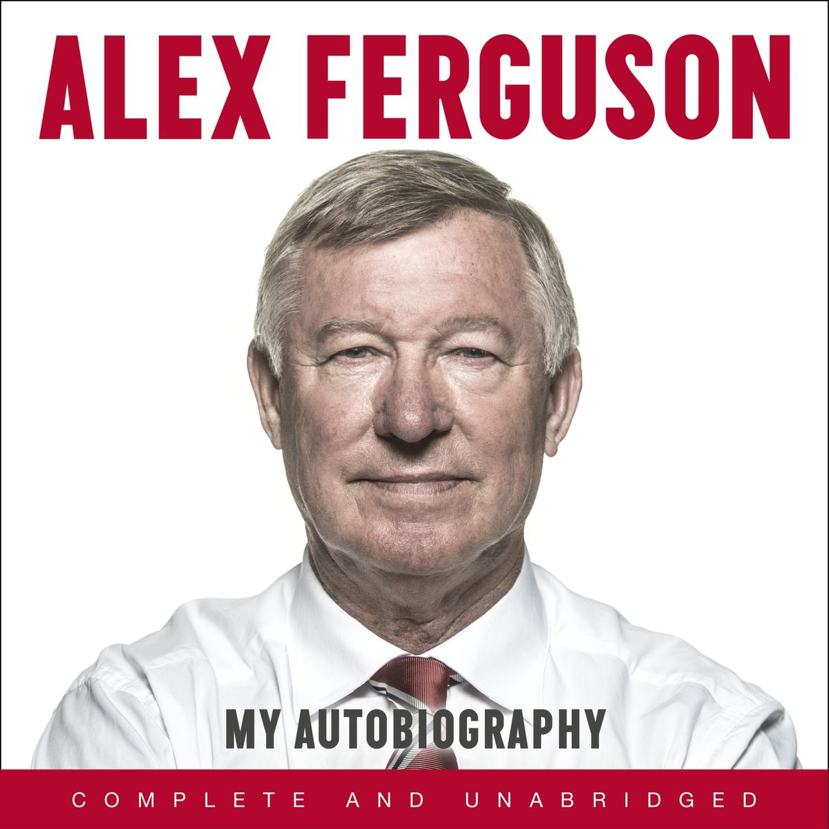 Alex Ferguson - My Autobiography for COVID-19