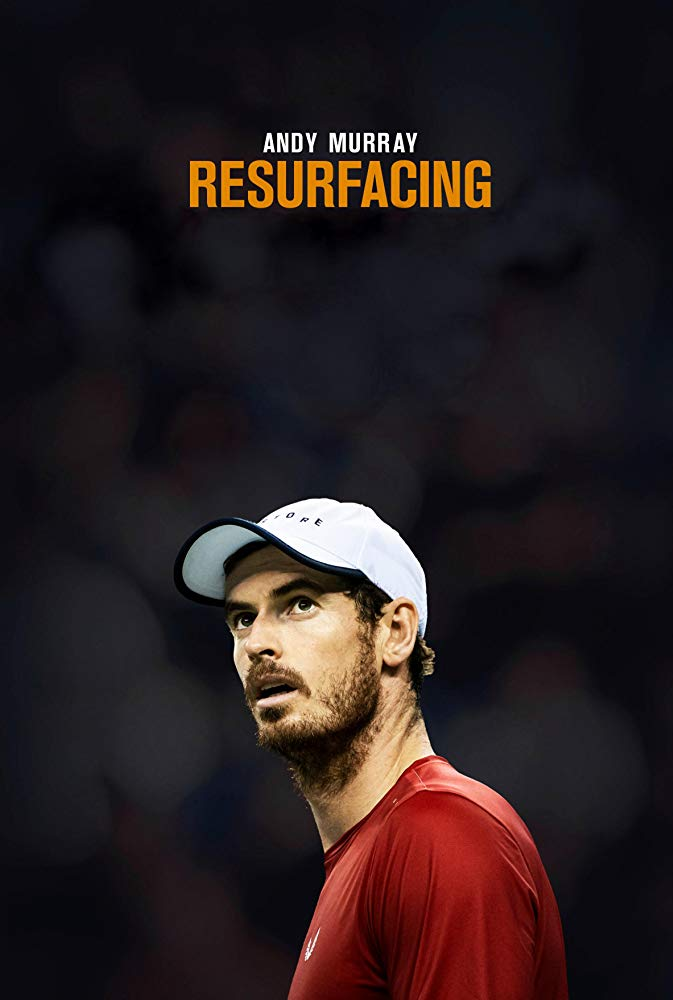 Andy Murray Resurfacing: Documentary