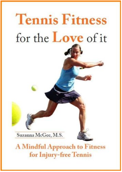 Tennis Fitness For the Love of it - Suzanna McGee - Book